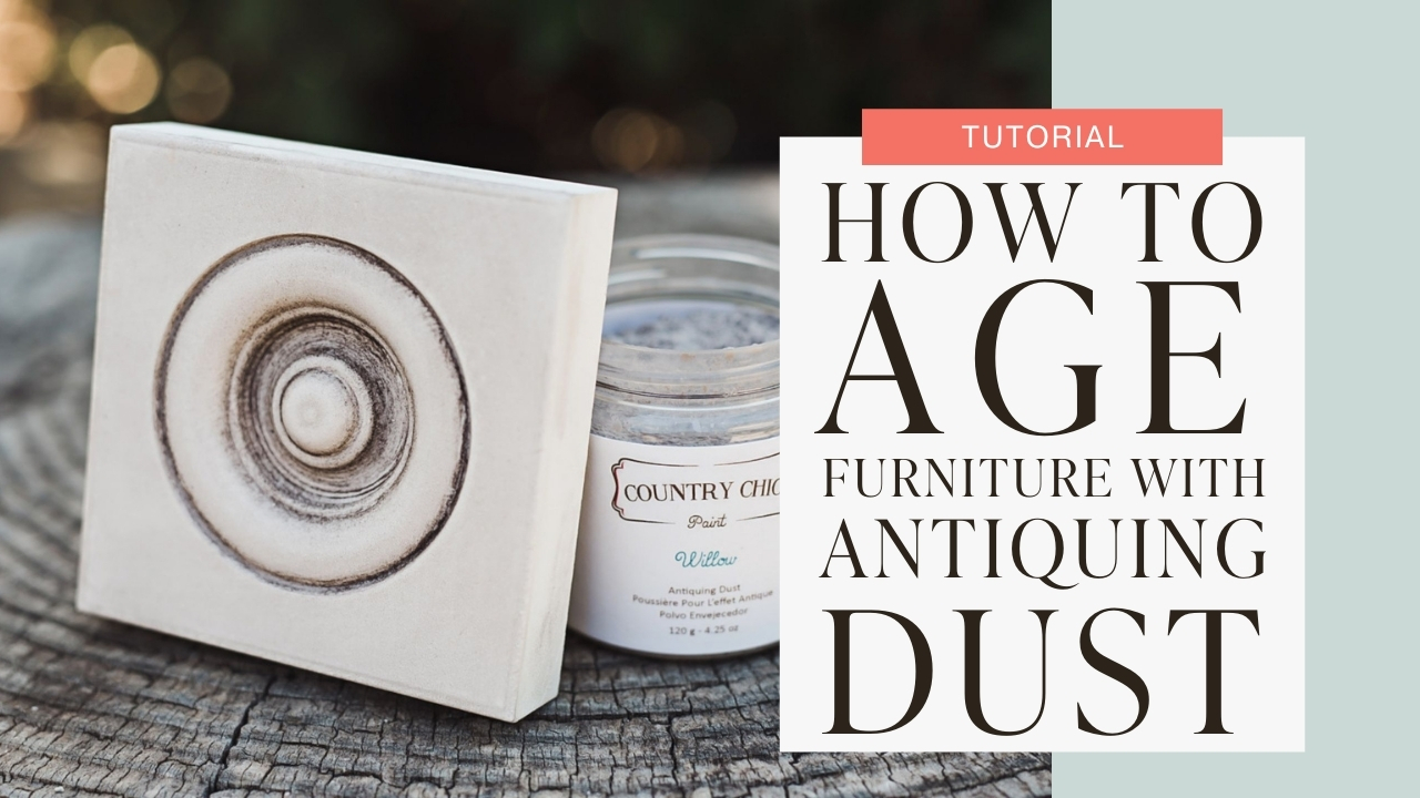 How to age furniture using antiquing dust tutorial graphic