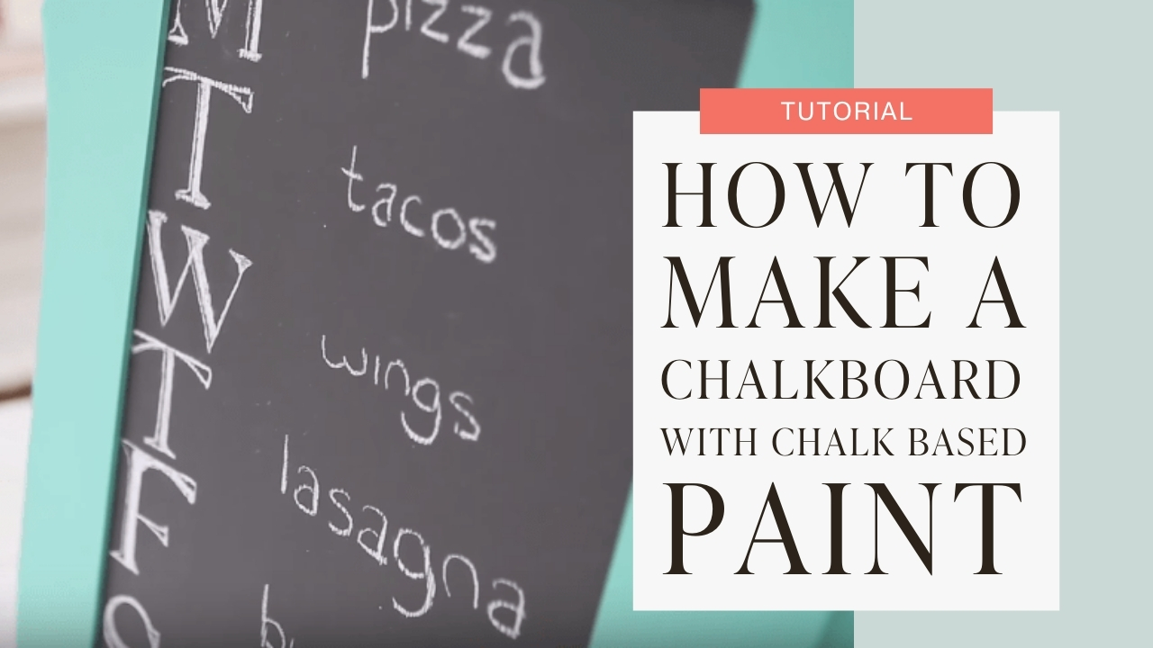 How to make a chalkboard with chalk based paint tutorial graphic