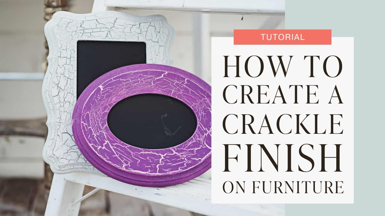 How to create a crackle finish on furniture tutorial graphic