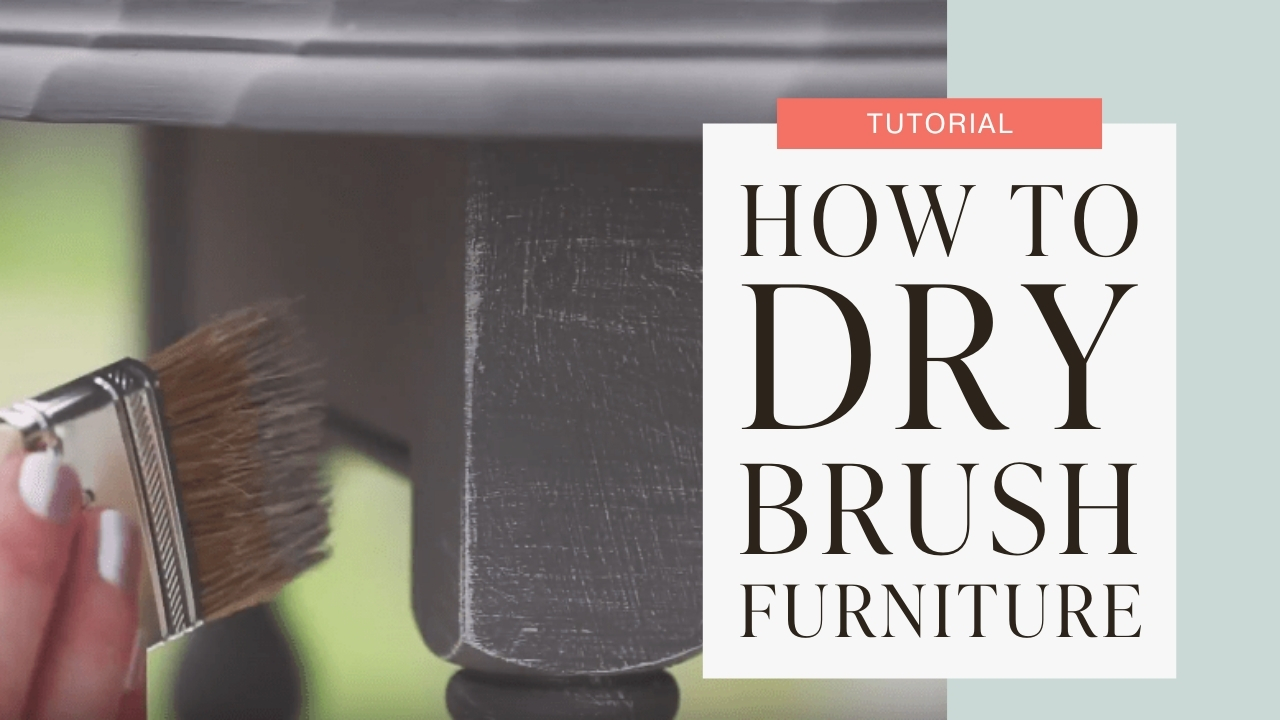 How to dry brush furniture tutorial graphic