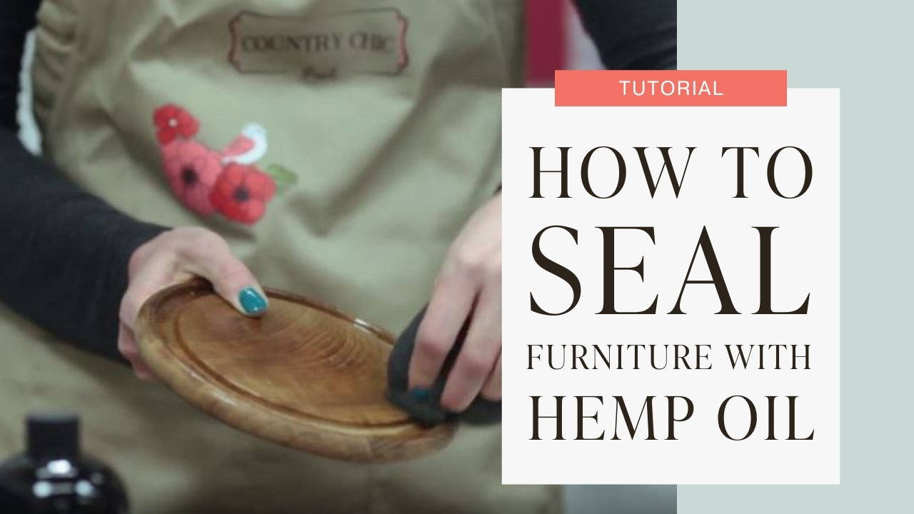 How to seal furniture with hemp oil tutorial graphic