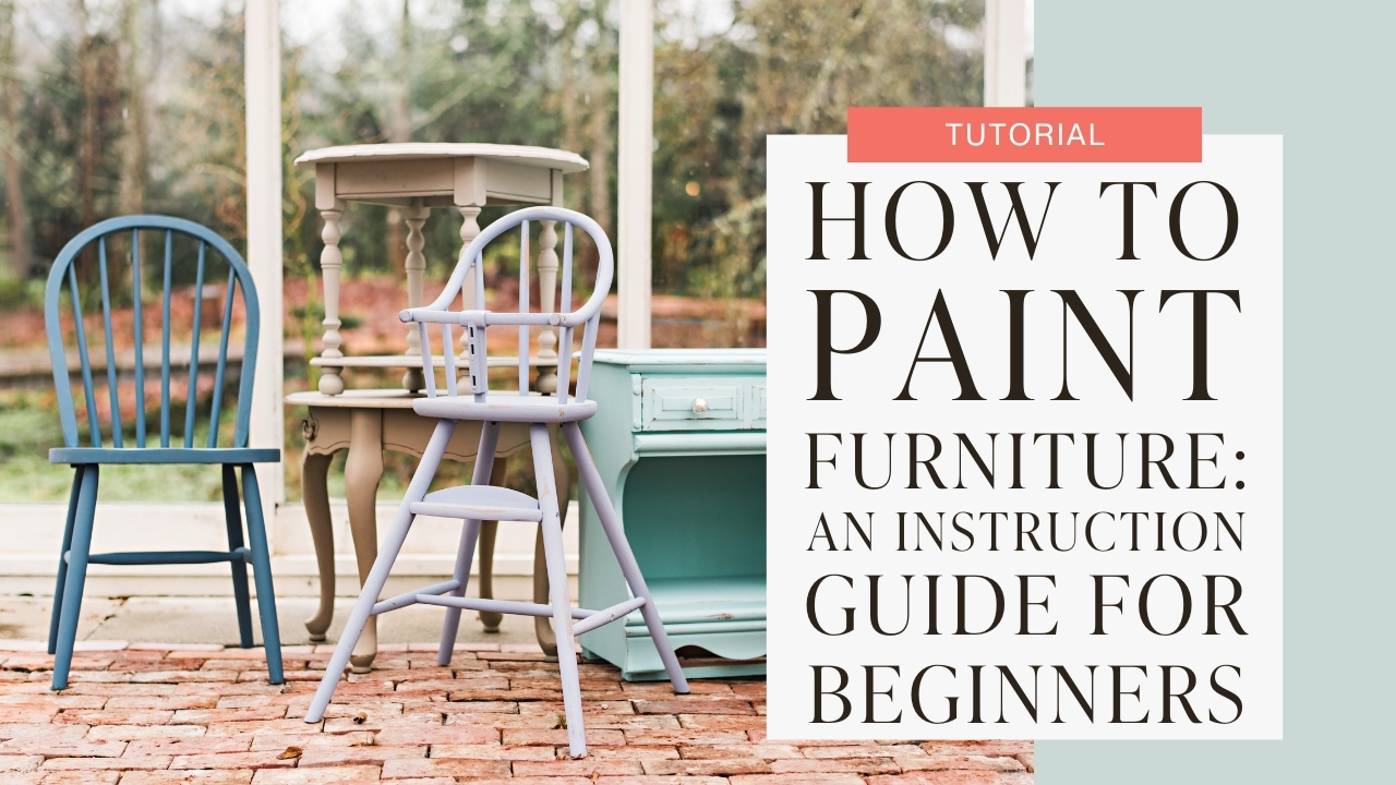 How to paint furniture: an instruction guide for beginners tutorial graphic