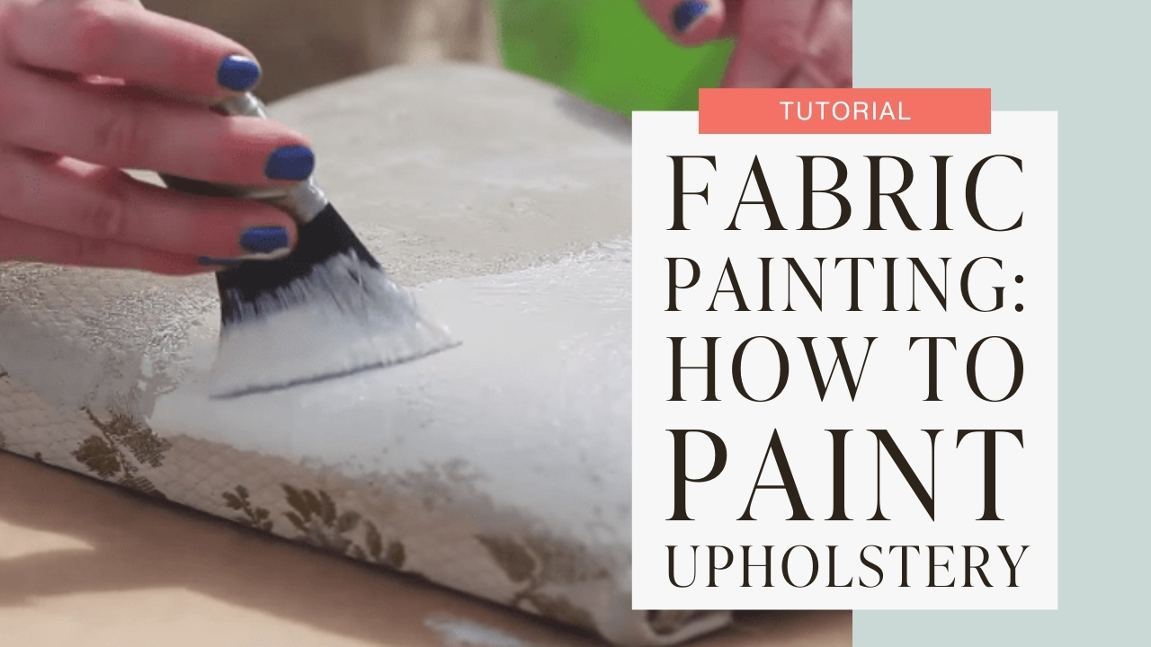 Fabric painting: How to paint upholstery tutorial graphic