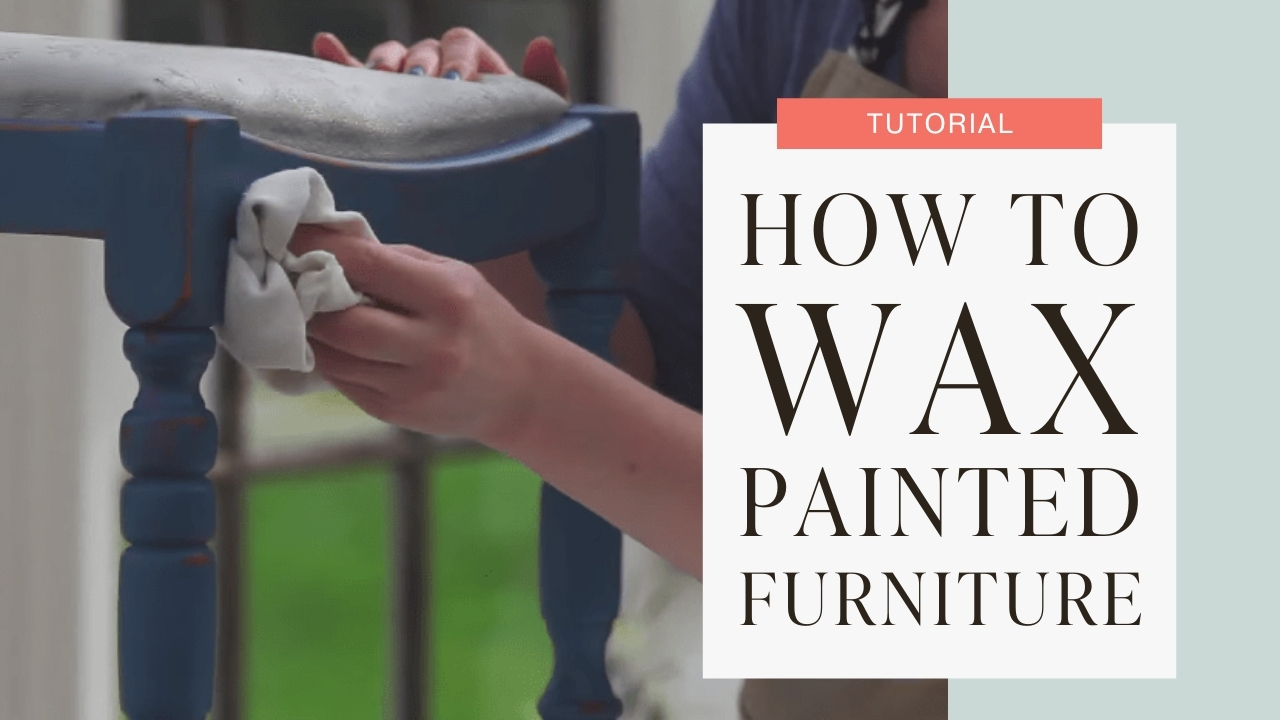 How to wax painted furniture tutorial graphic