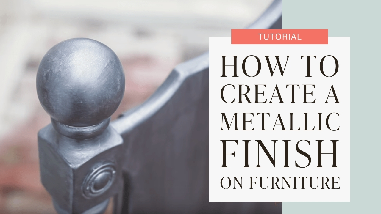 How to create a metallic finish on furniture tutorial graphic