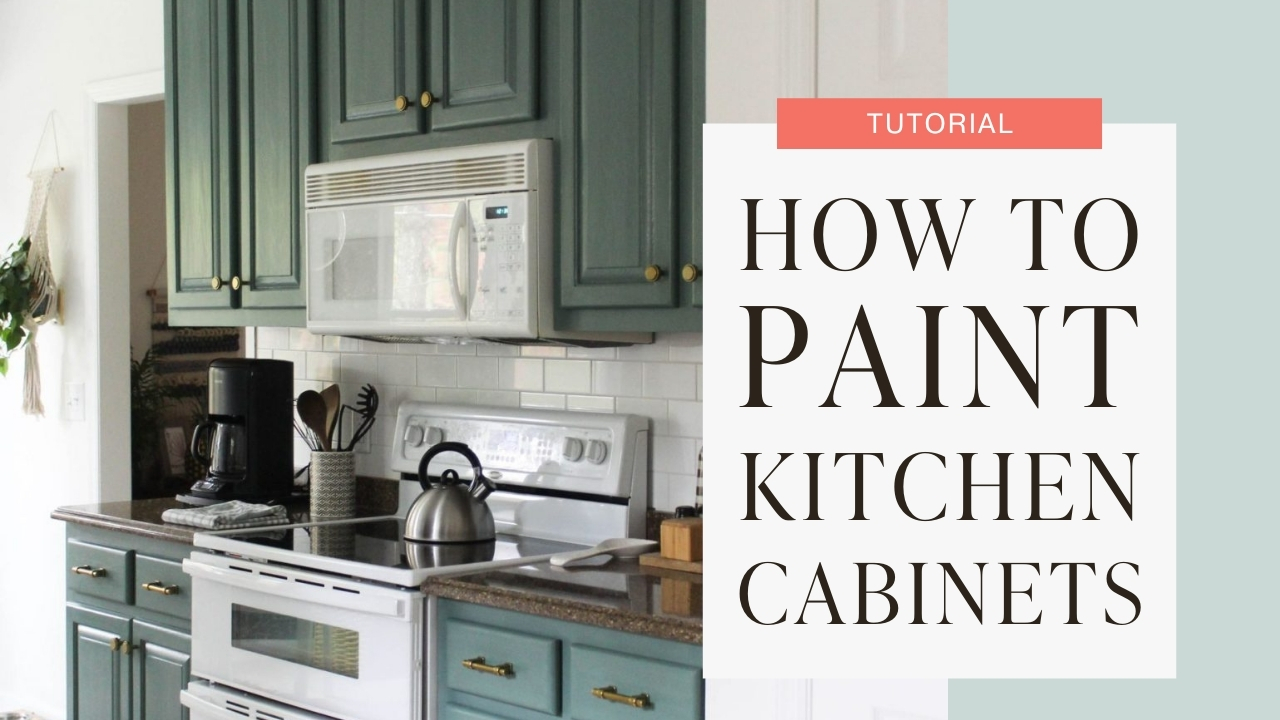 How to paint kitchen cabinets tutorial graphic