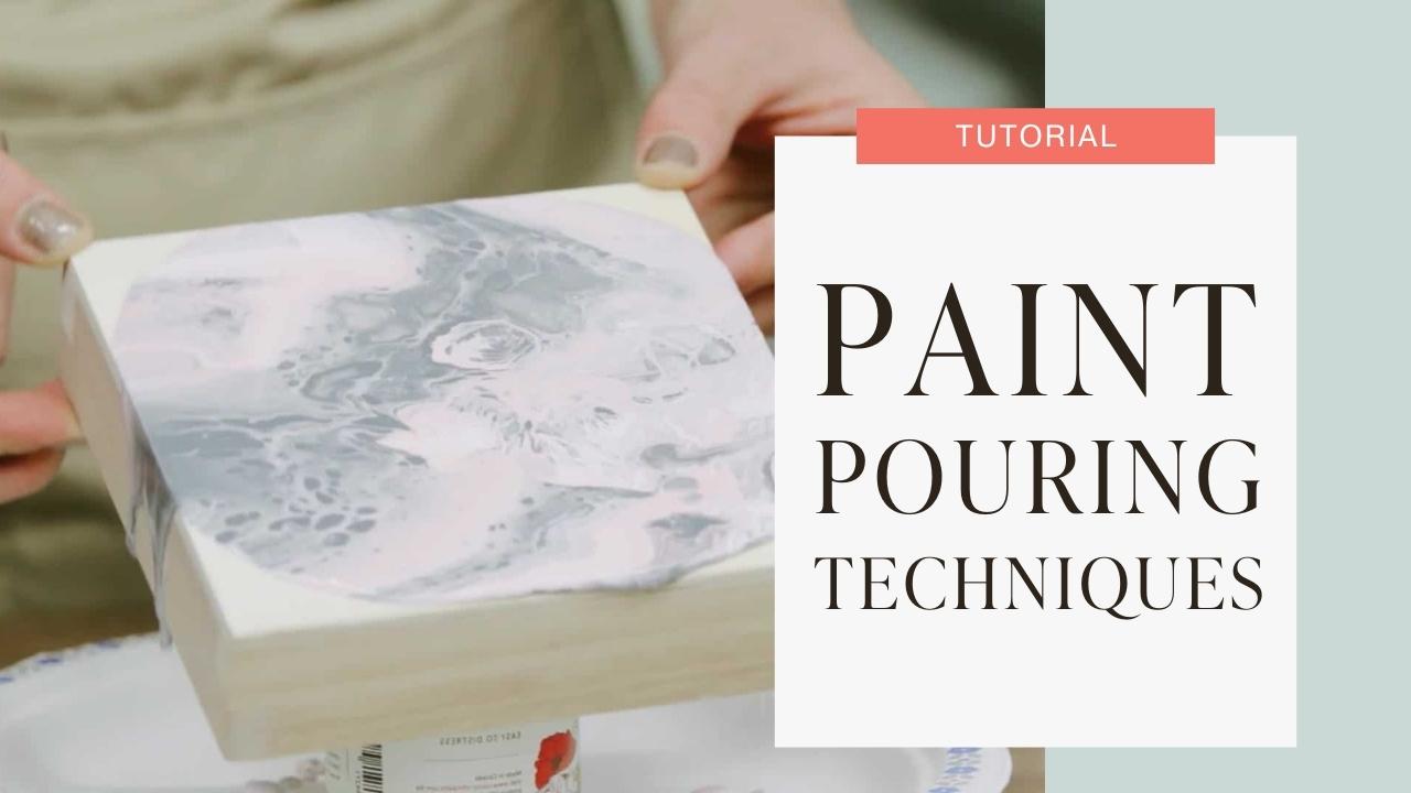 Paint pourning techniques tutorial graphic