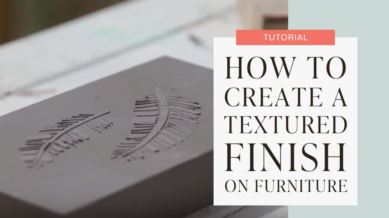 How to create a textured finish on furniture tutorial graphic