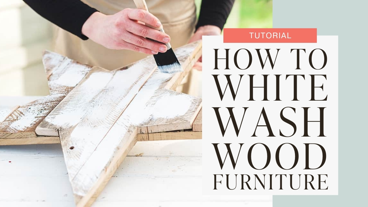 How to whitewash wood furniture tutorial graphic